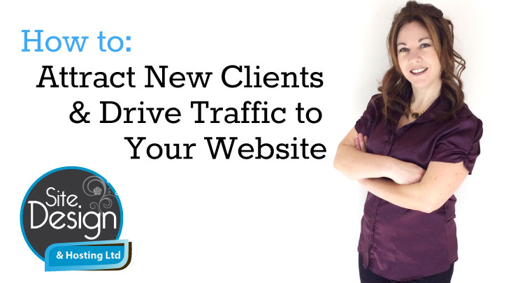 Attract New Clients & Drive Traffic to Your Website